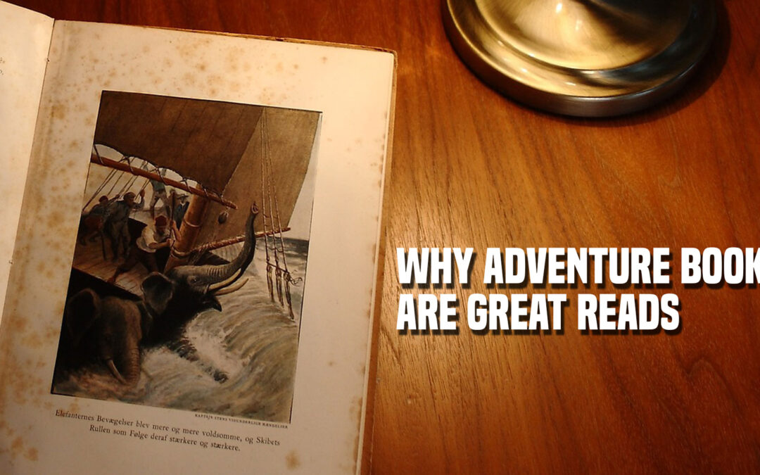 Why Adventure Books Are Great Reads